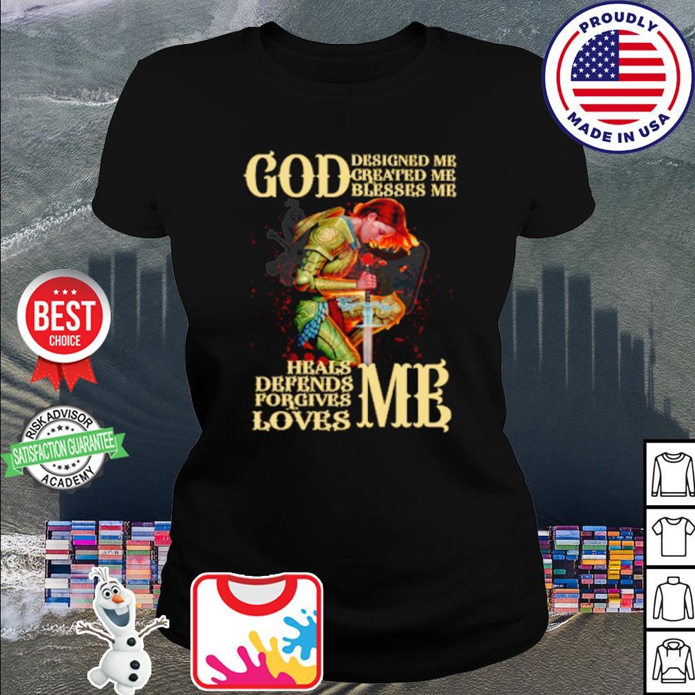 God designed me created me blesses me shirt