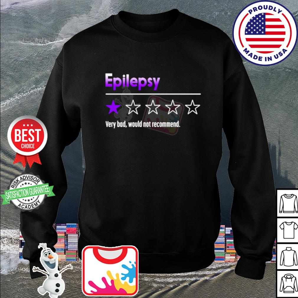 Epilepsy very dad would not recommend s sweater