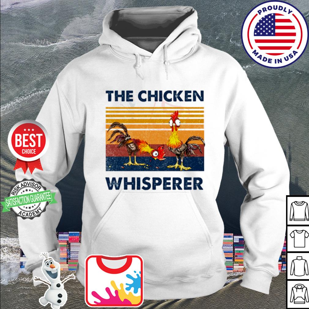The Chicken Whisperer Vintage s hoodie
