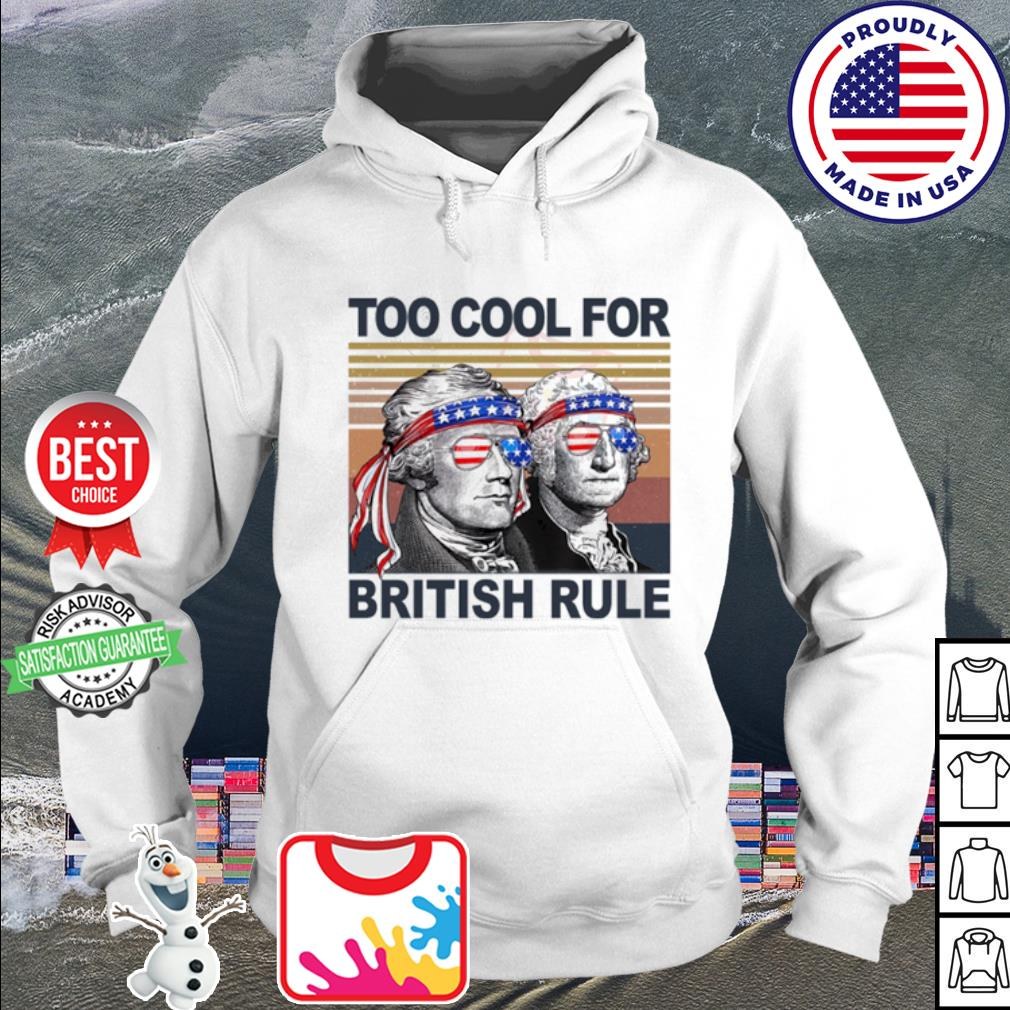 Vintage Alexander Hamilton and George Washington too cool for British rule s hoodie