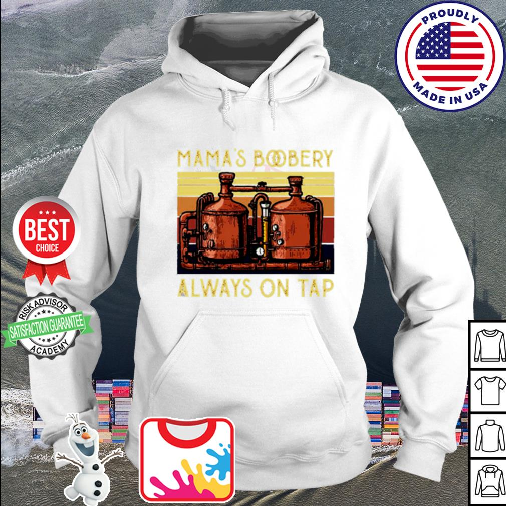 Vintage Filters Mama's Boobery always on tap s hoodie