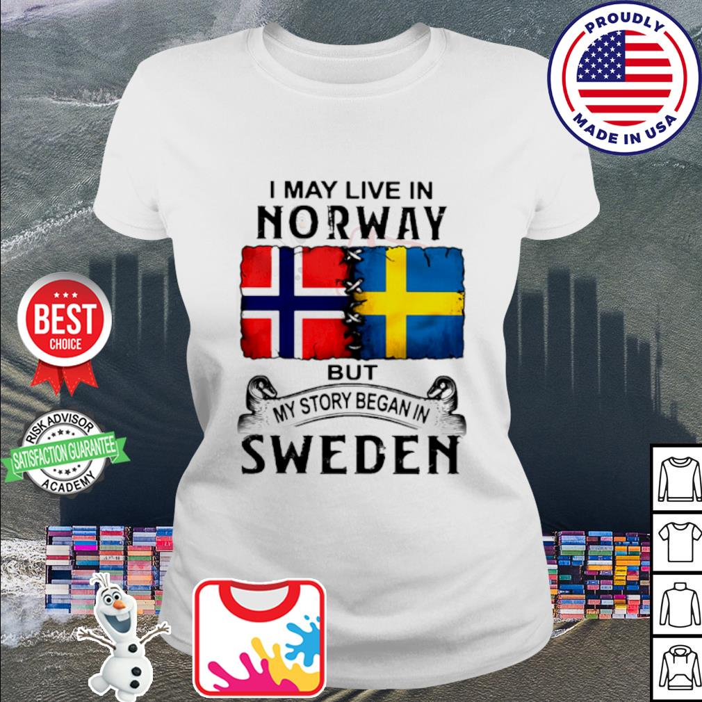 I may live in NORWAY but my story began in Sweden s ladies tee