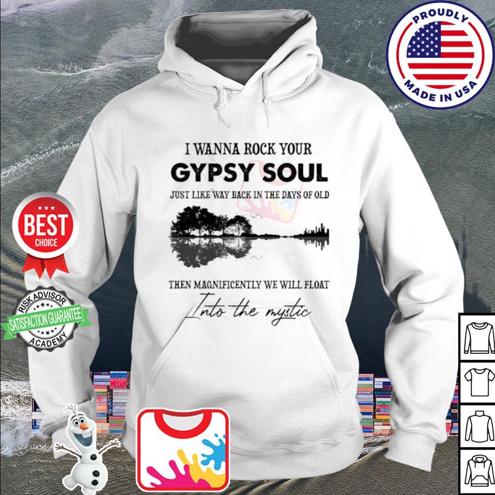 I wanna rock your gypsy soul Violon Lake shadow s hoodie