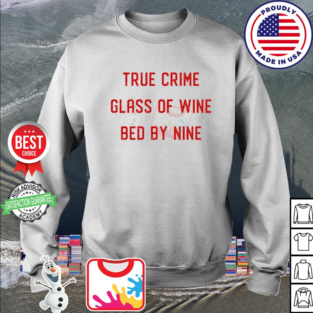 True Crime Glass Of Wine Bed By Nine s sweater