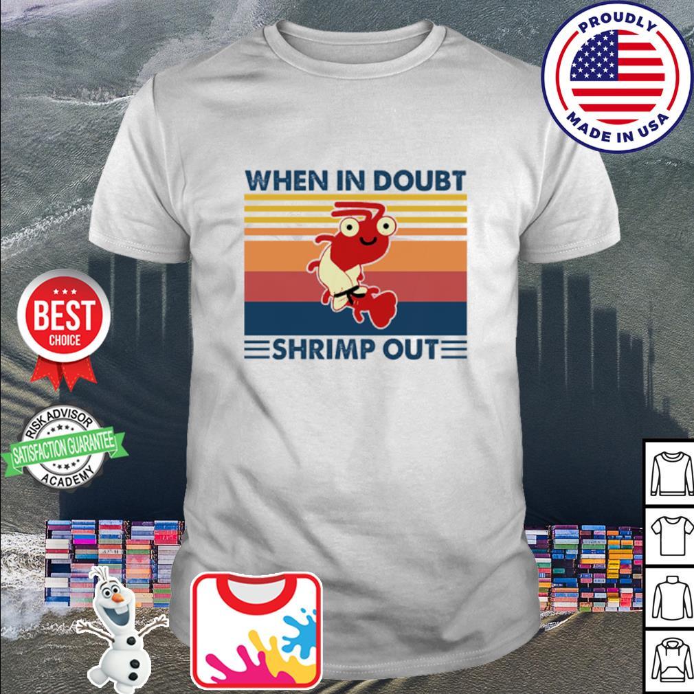 When In Doubt Shrimp Out Vintage shirt