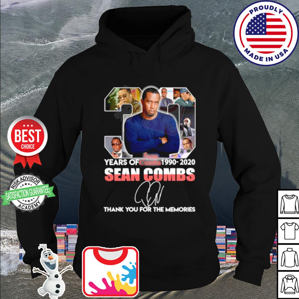 30 years of Sean Combs 1990 2020 thank you for the memories s hoodie