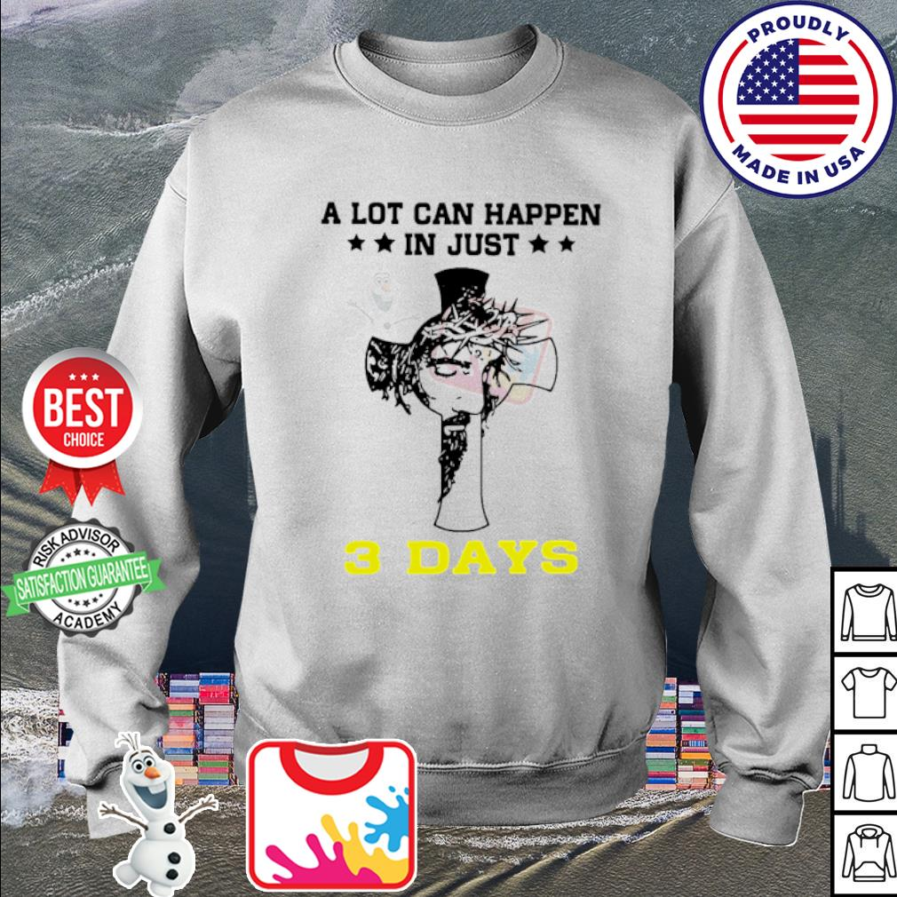 A Lot CanHappen In Just # Days s sweater