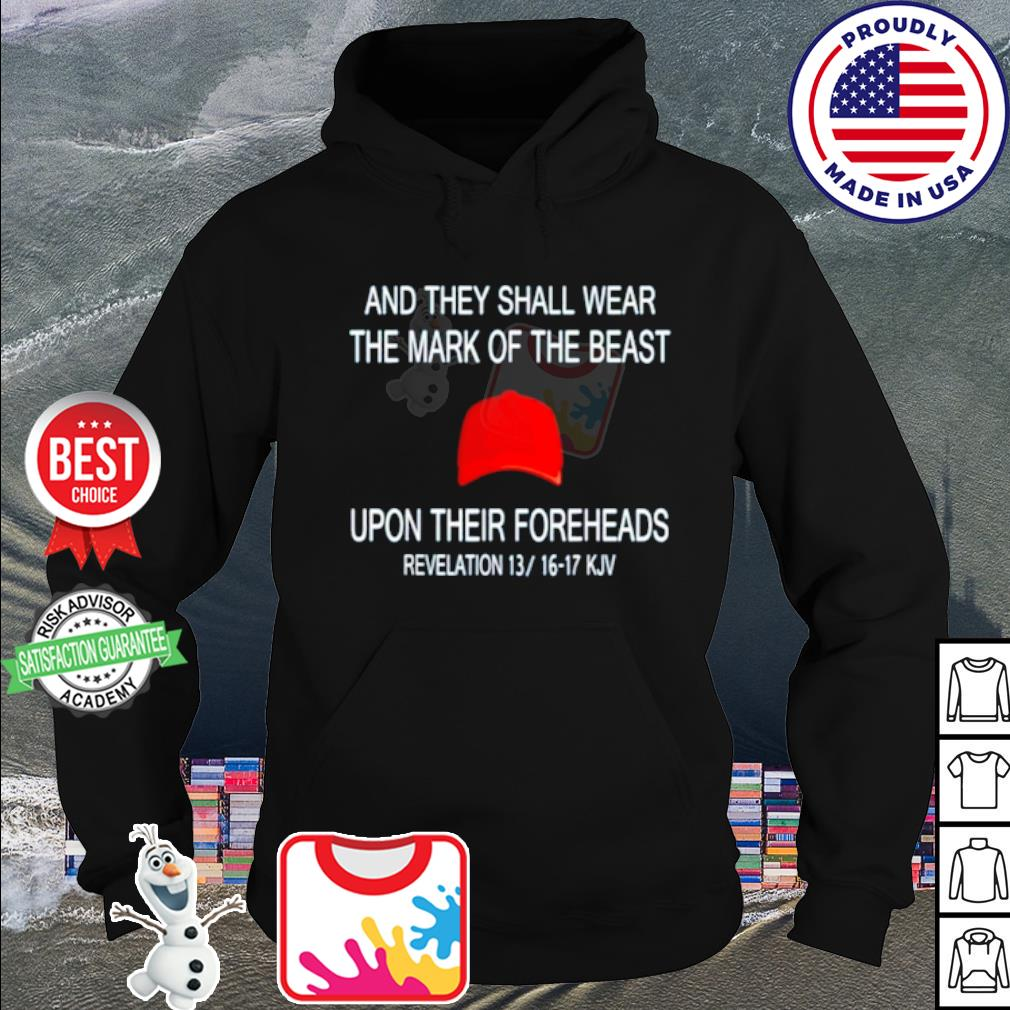 And they shall wear the mark of the beast upon their foreheads s hoodie