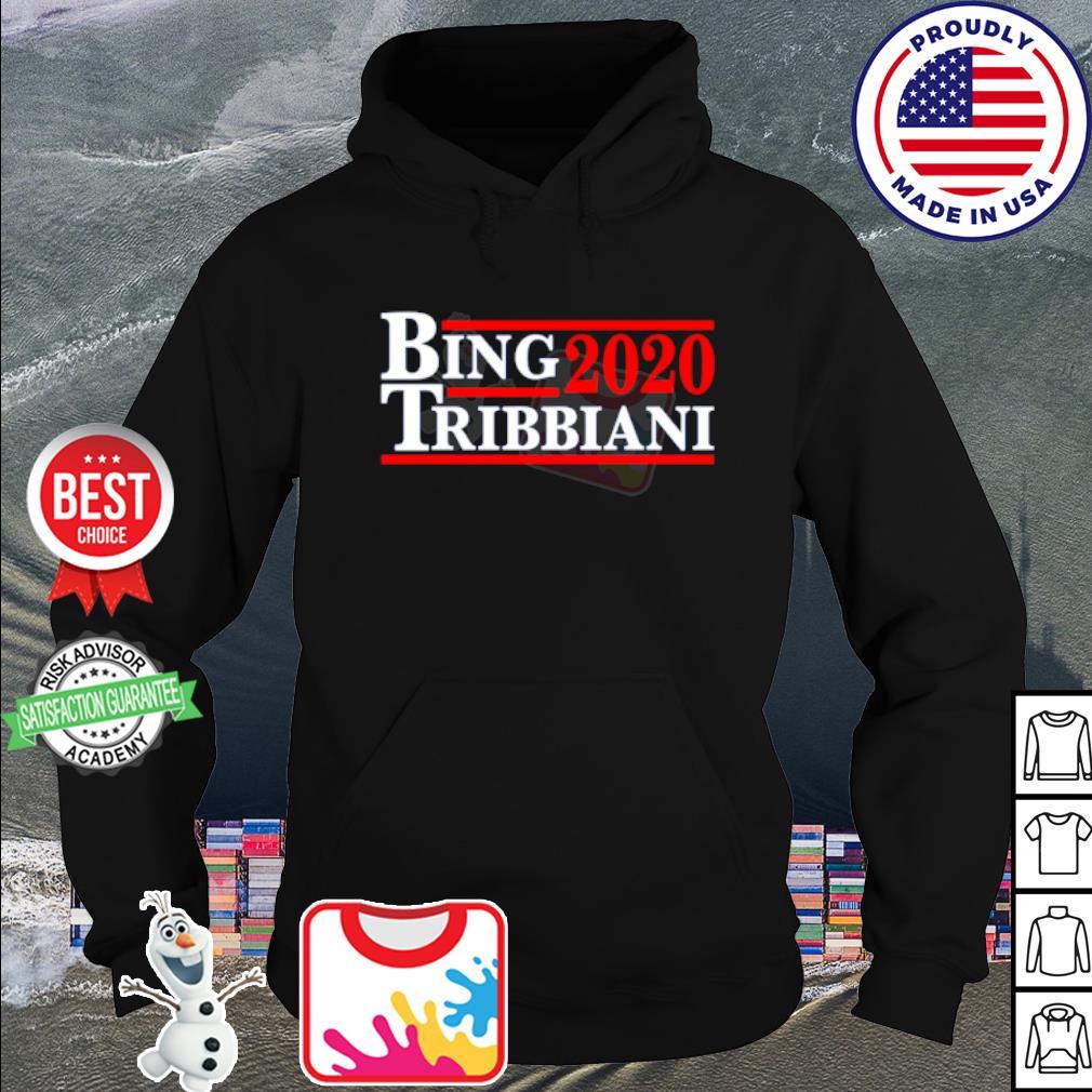 Bing 2020 Tribbiani s hoodie