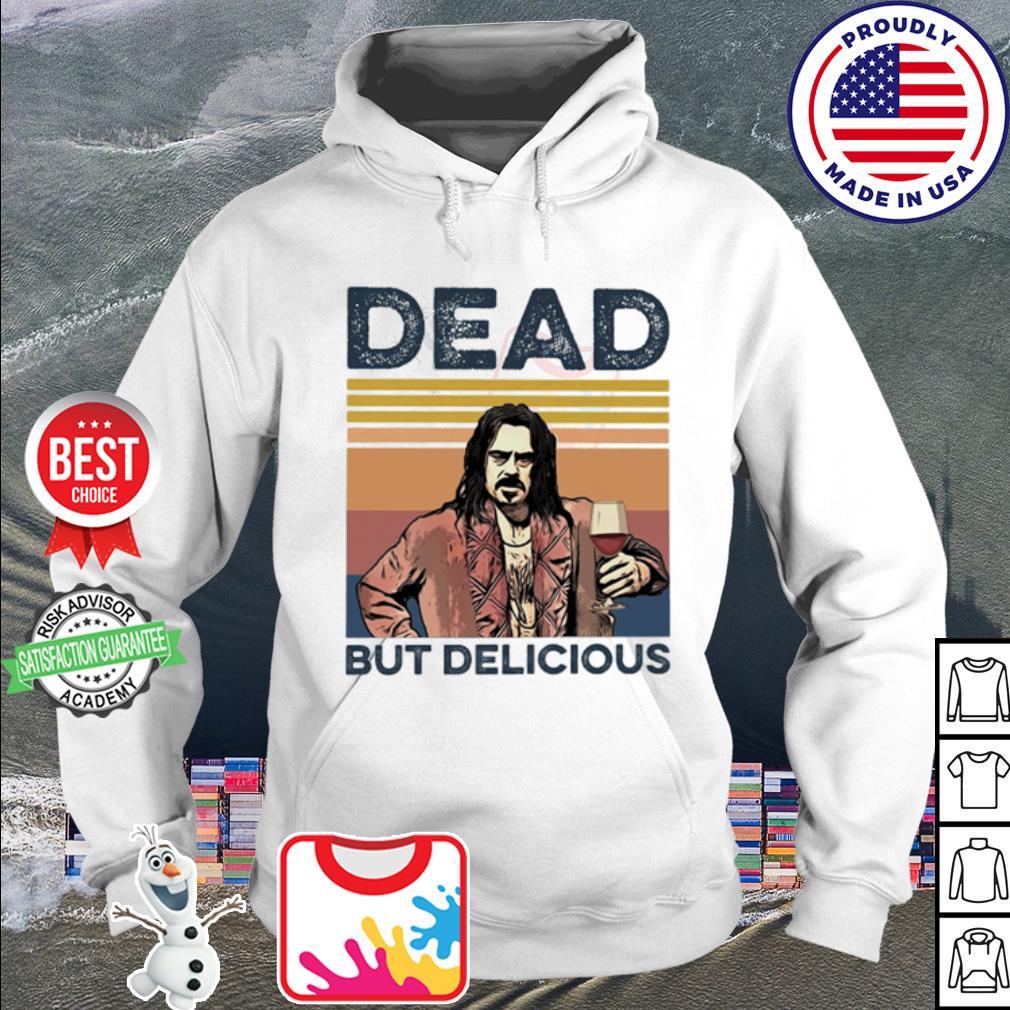 Dead but Delicious vintage s hoodie