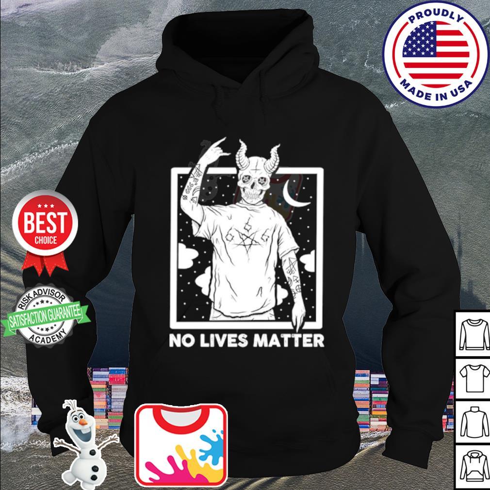 Demon no lives matter s hoodie