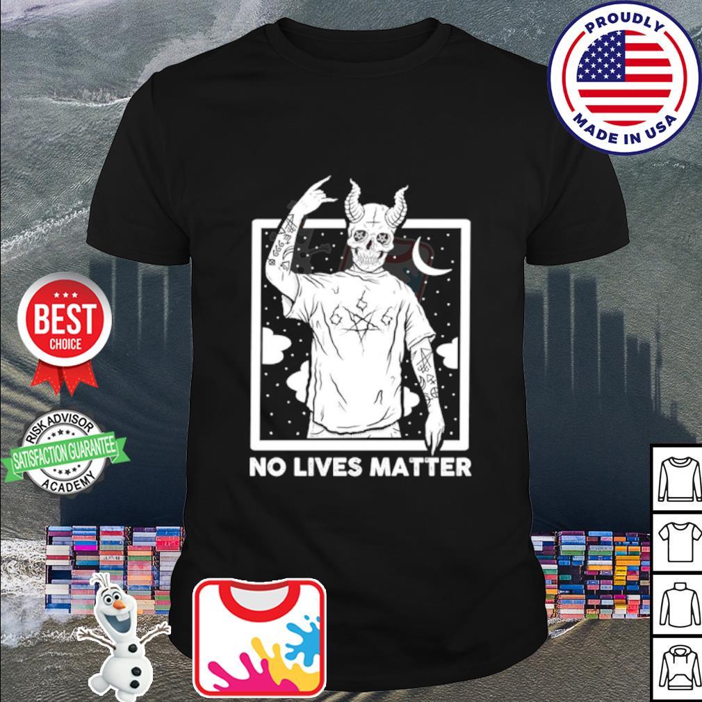 Demon no lives matter shirt