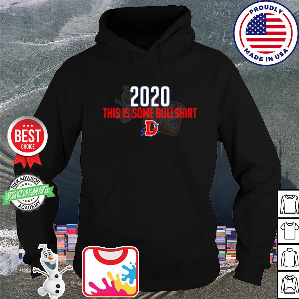 Durham Bulls 2020 This Is Some Bullshirt s hoodie