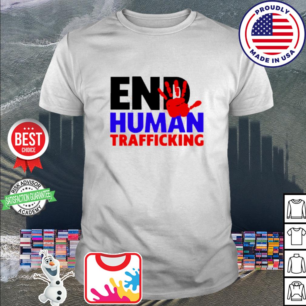 End Human Traficking shirt