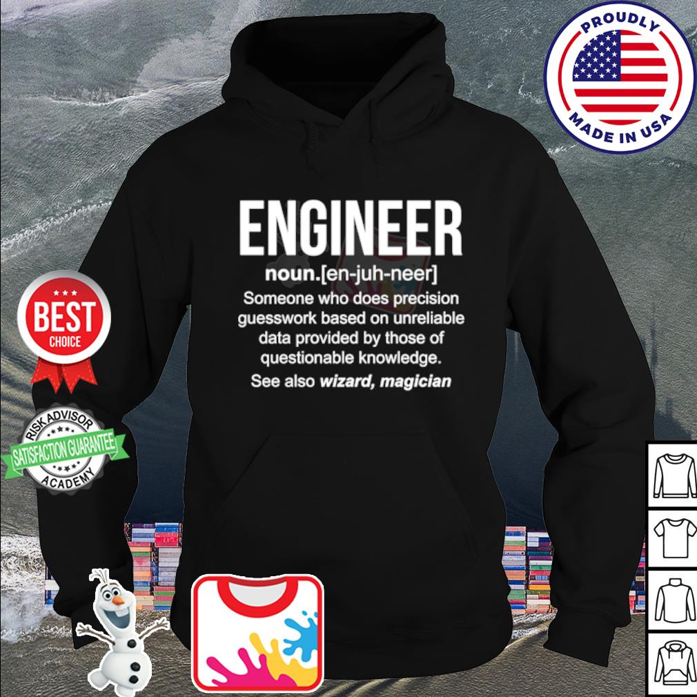 Engineer someone who does precision guesswork based s hoodie