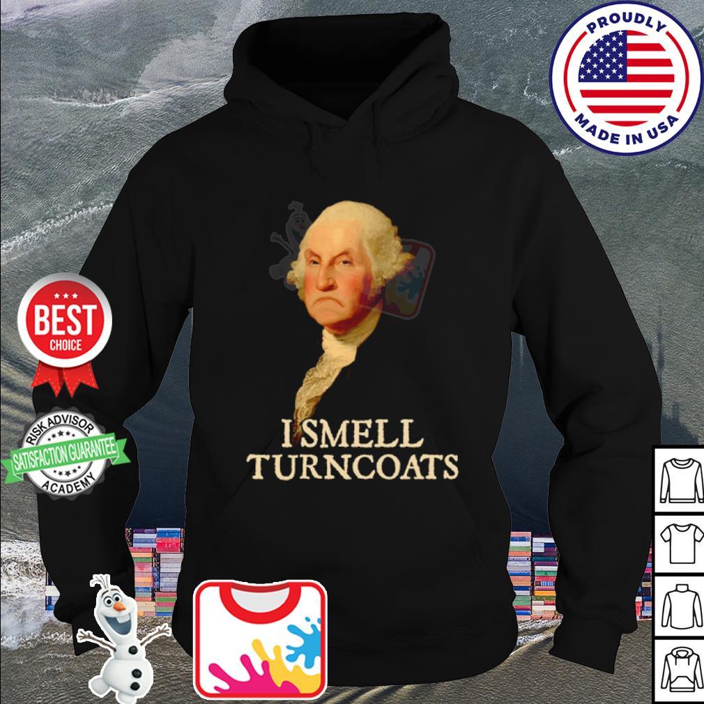 George Washington I smell turncoats s hoodie