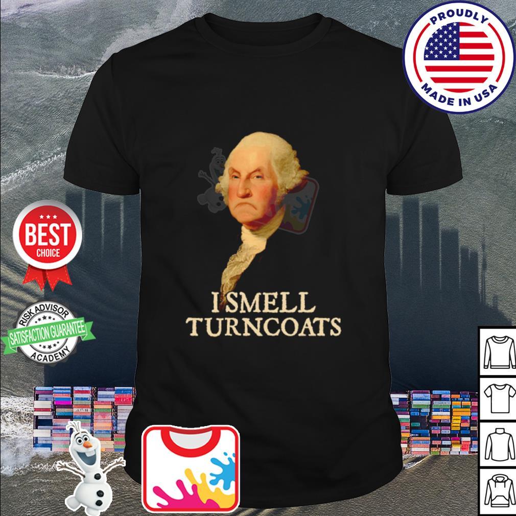 George Washington I smell turncoats shirt