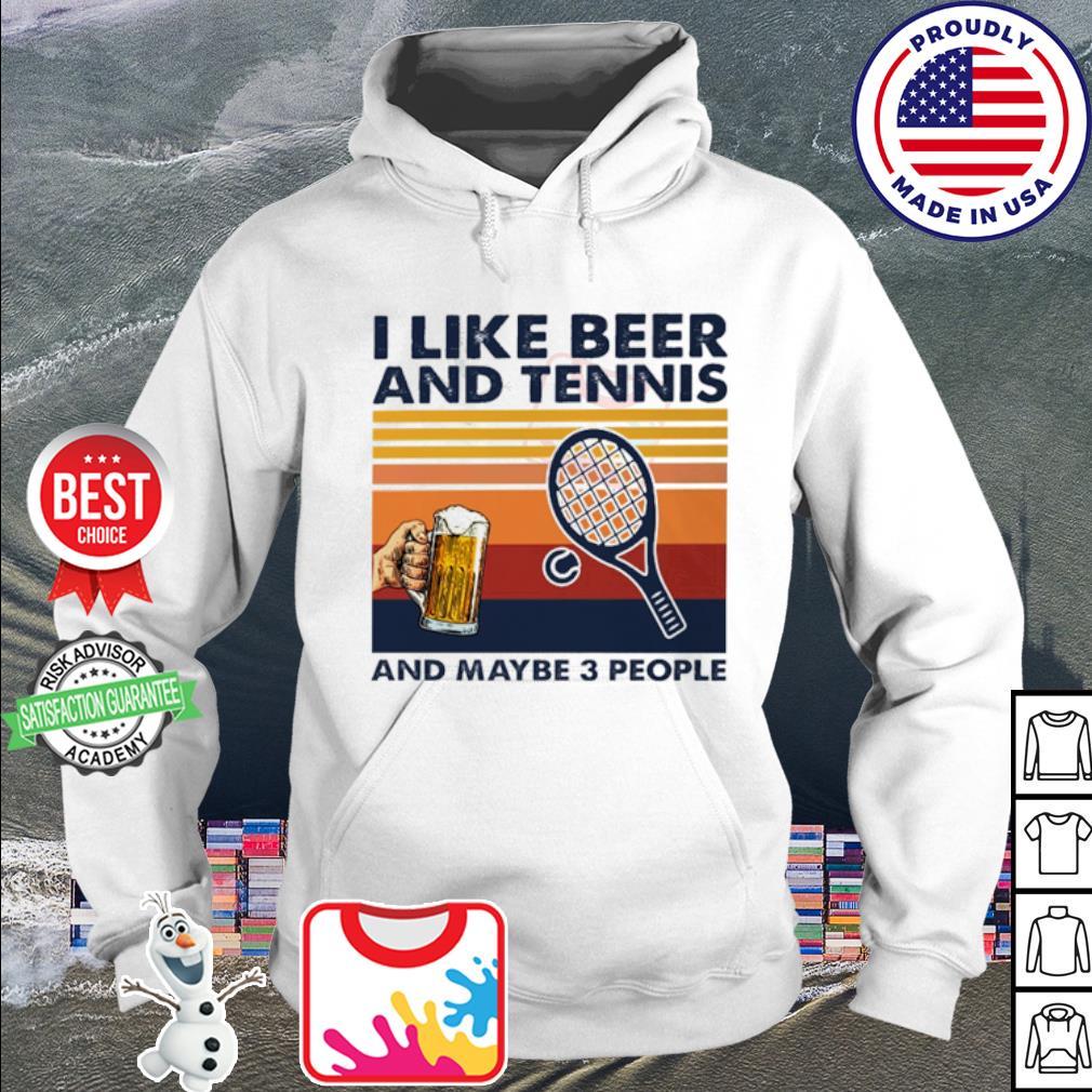 I like beer and tennis and maybe 3 peple vintage s hoodie