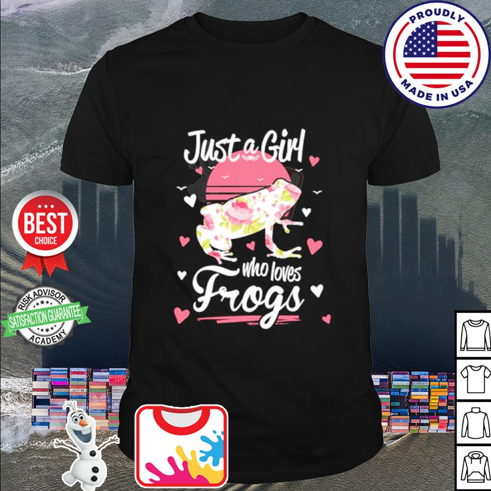 Just A Girl Who Loves Frogs Shirt