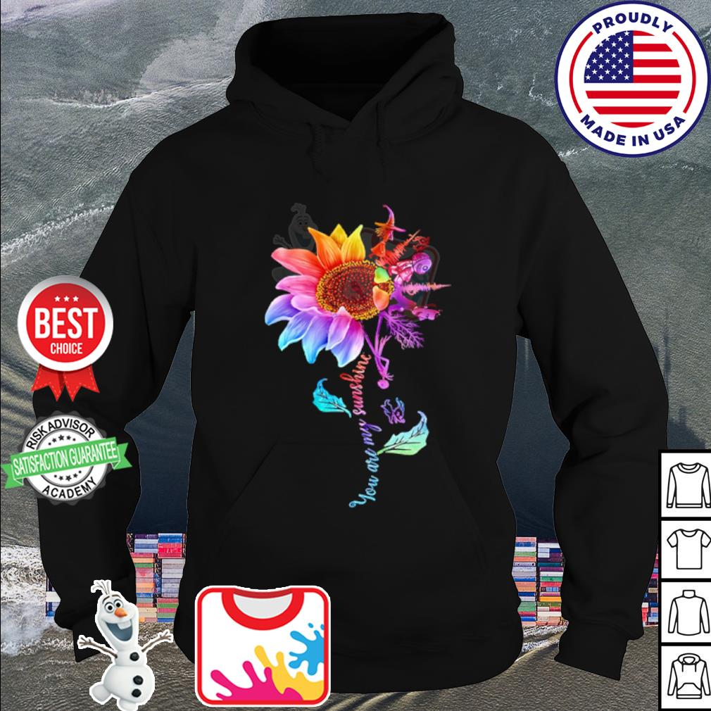 Lock Shock and Barrel Sunflower You are my sunshine s hoodie