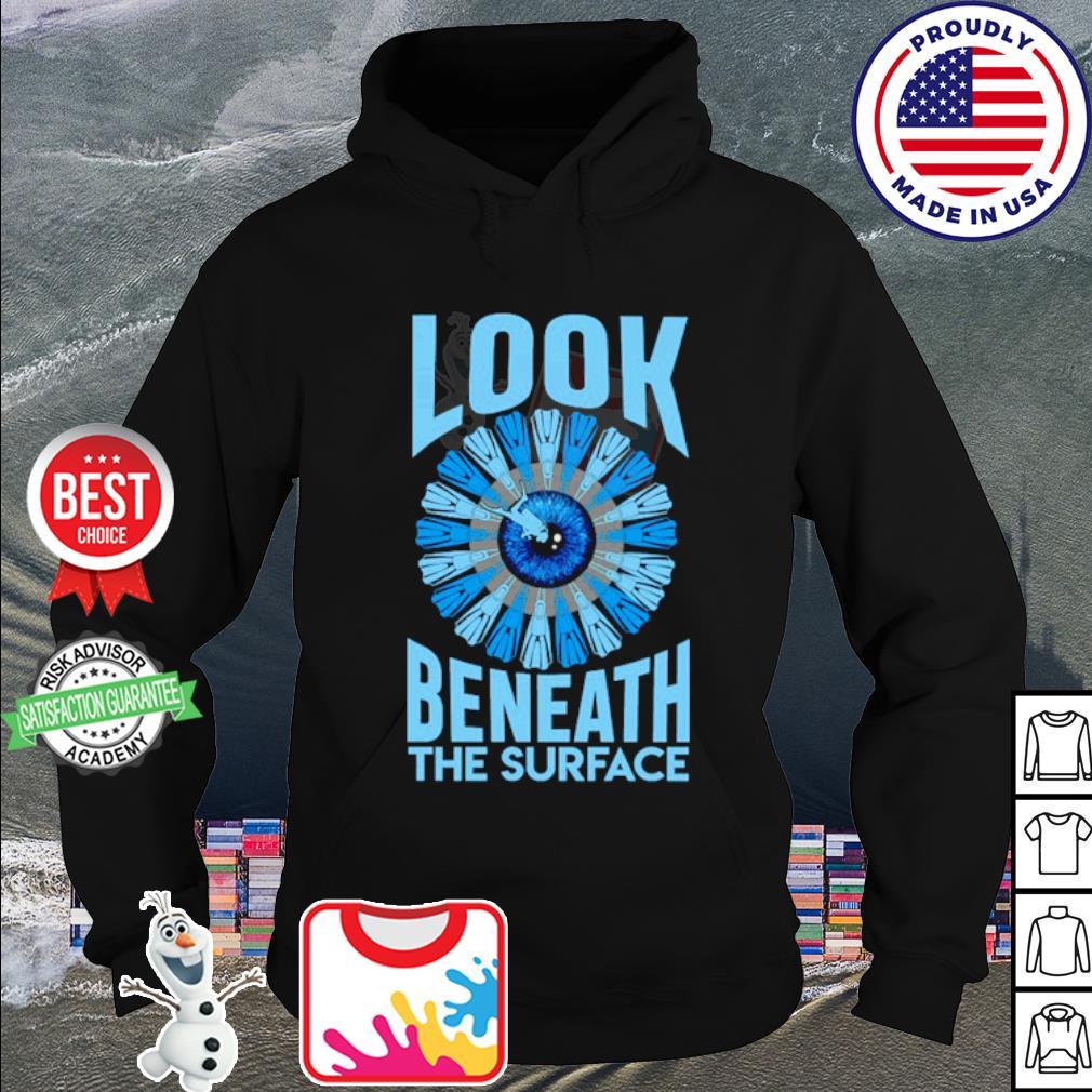 Look beneath the surface s hoodie