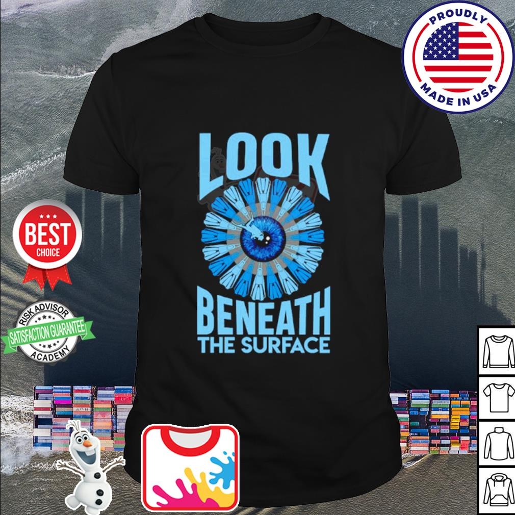 Look beneath the surface shirt