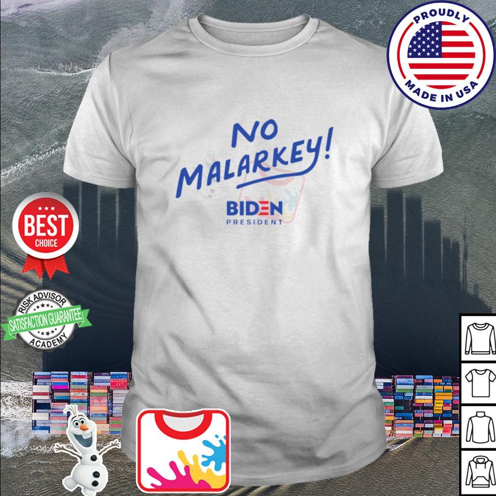 No malarkey biden president shirt
