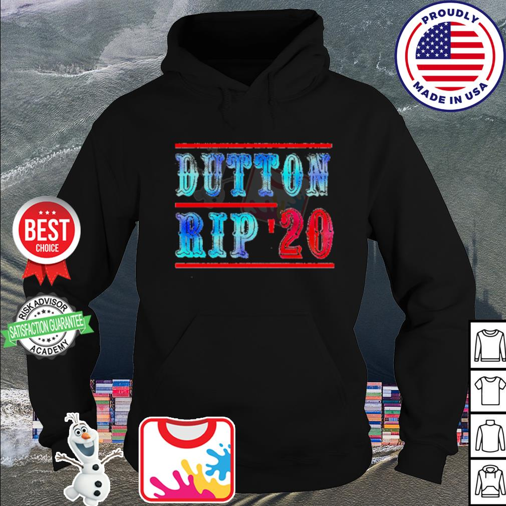 Official Dutton rip 2020 s hoodie