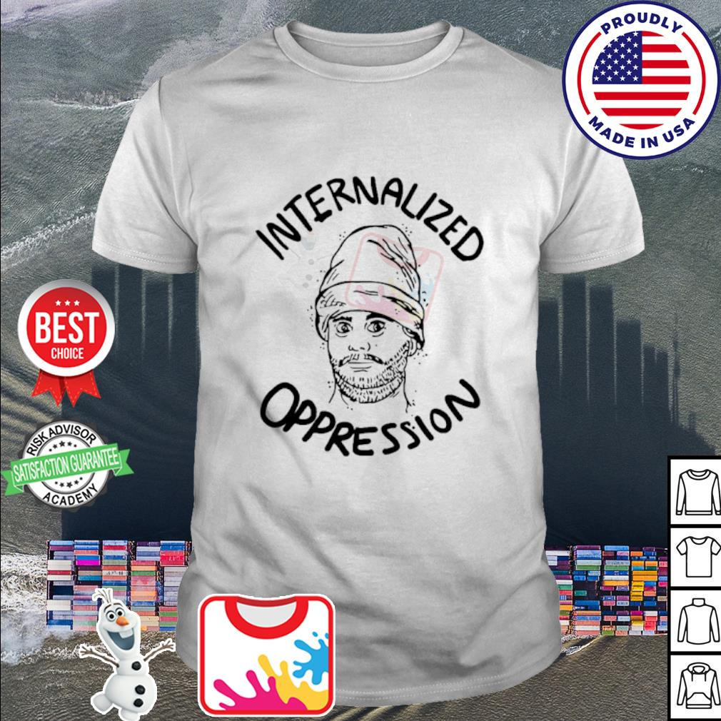 Official Internalized Oppression shirt