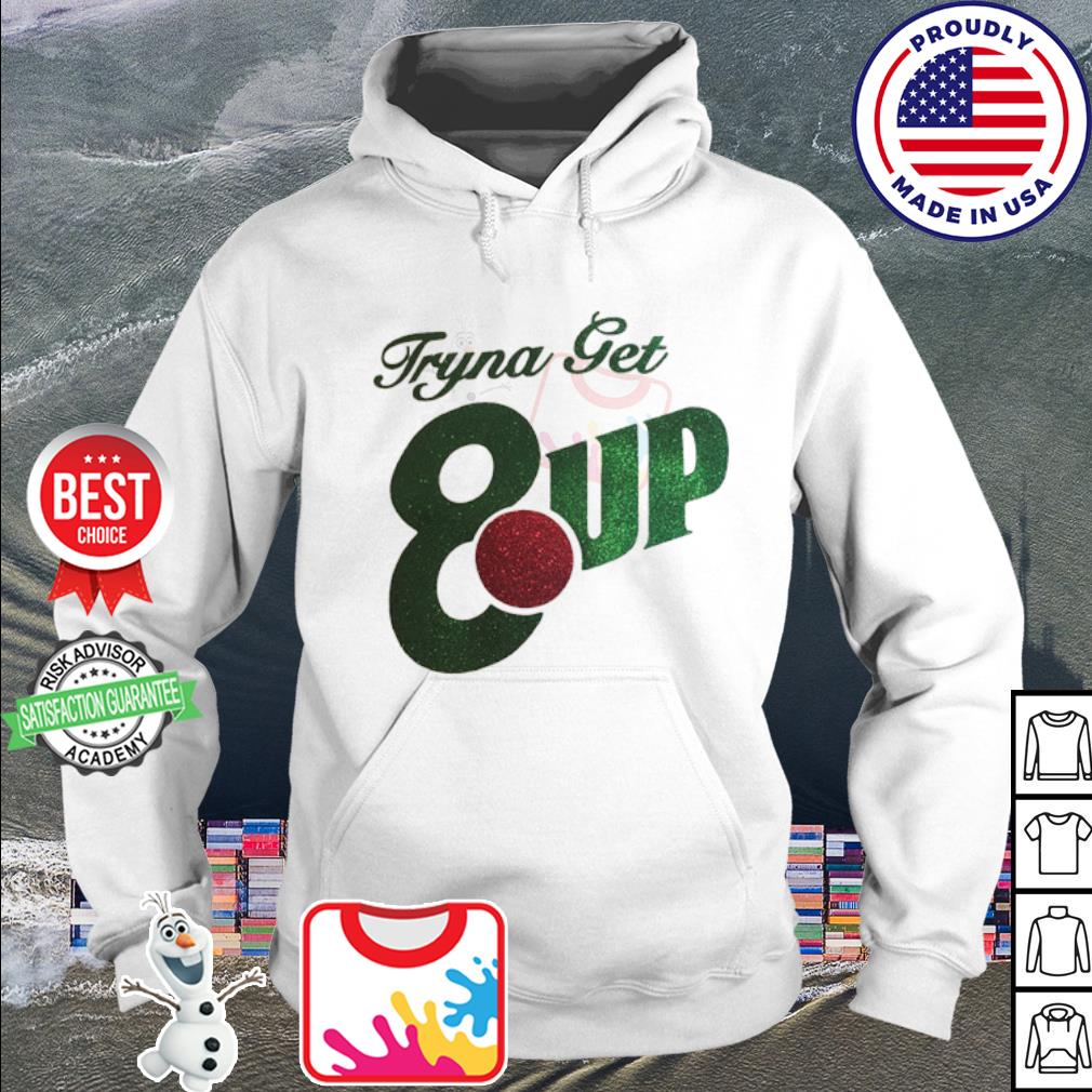 Official Tryna get 8up s hoodie
