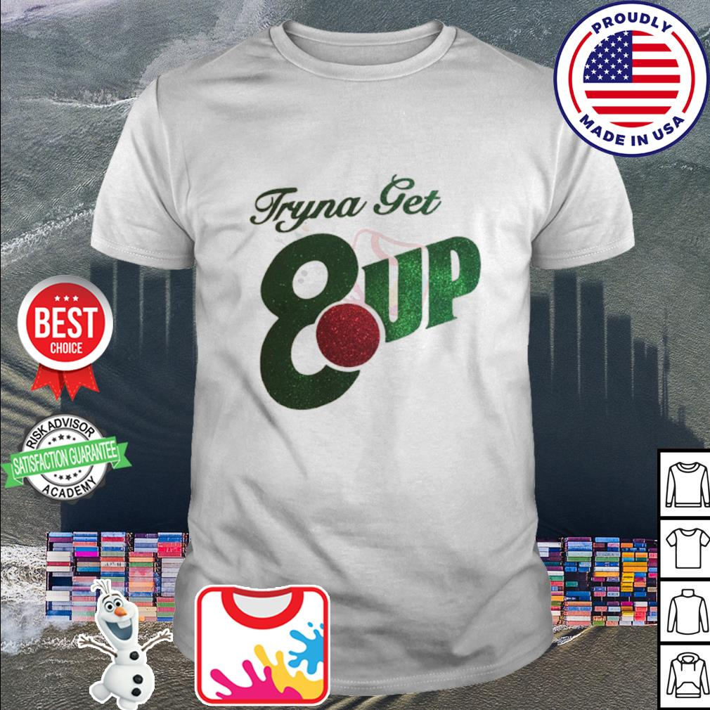 Official Tryna get 8up shirt