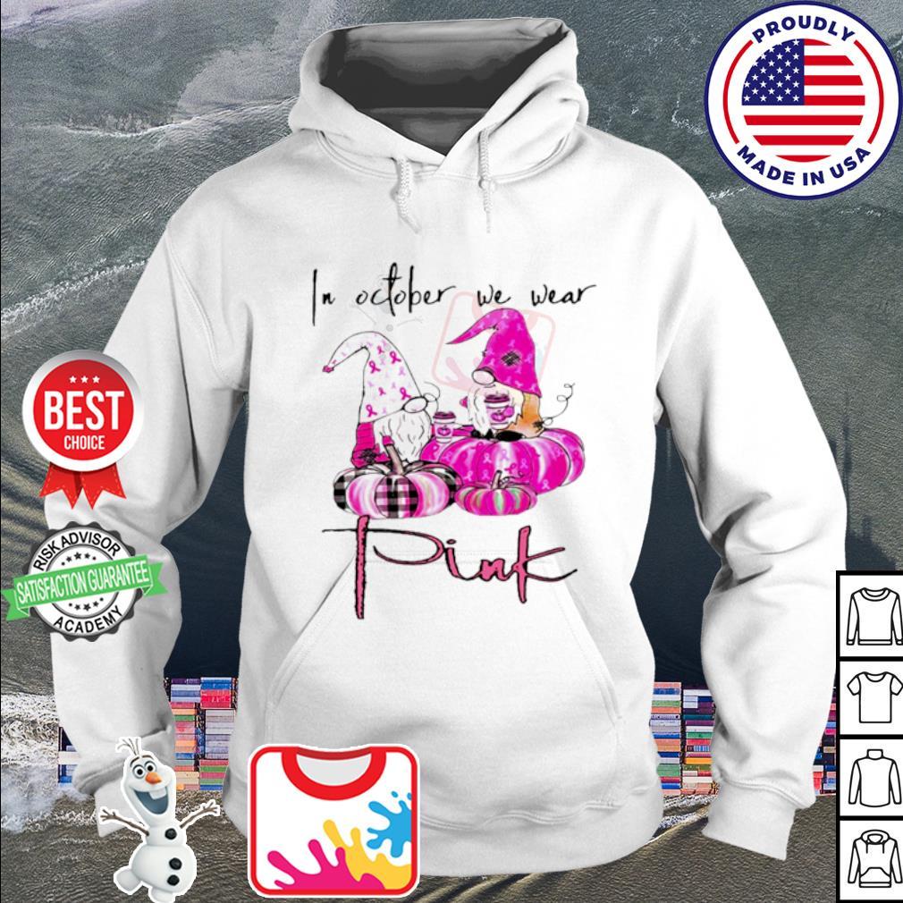 Pumpkin and Dwarfs In October we wear pink s hoodie