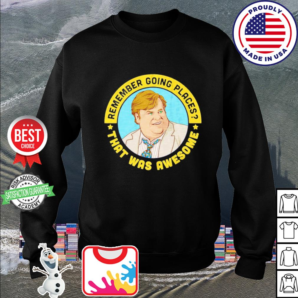 Remember going places that was awesome s sweater