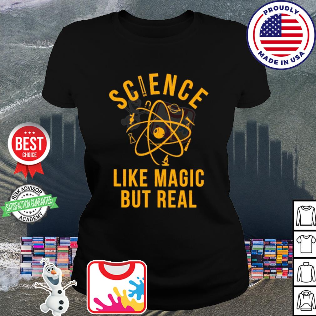 Science Like Magic But Real s ladies tee