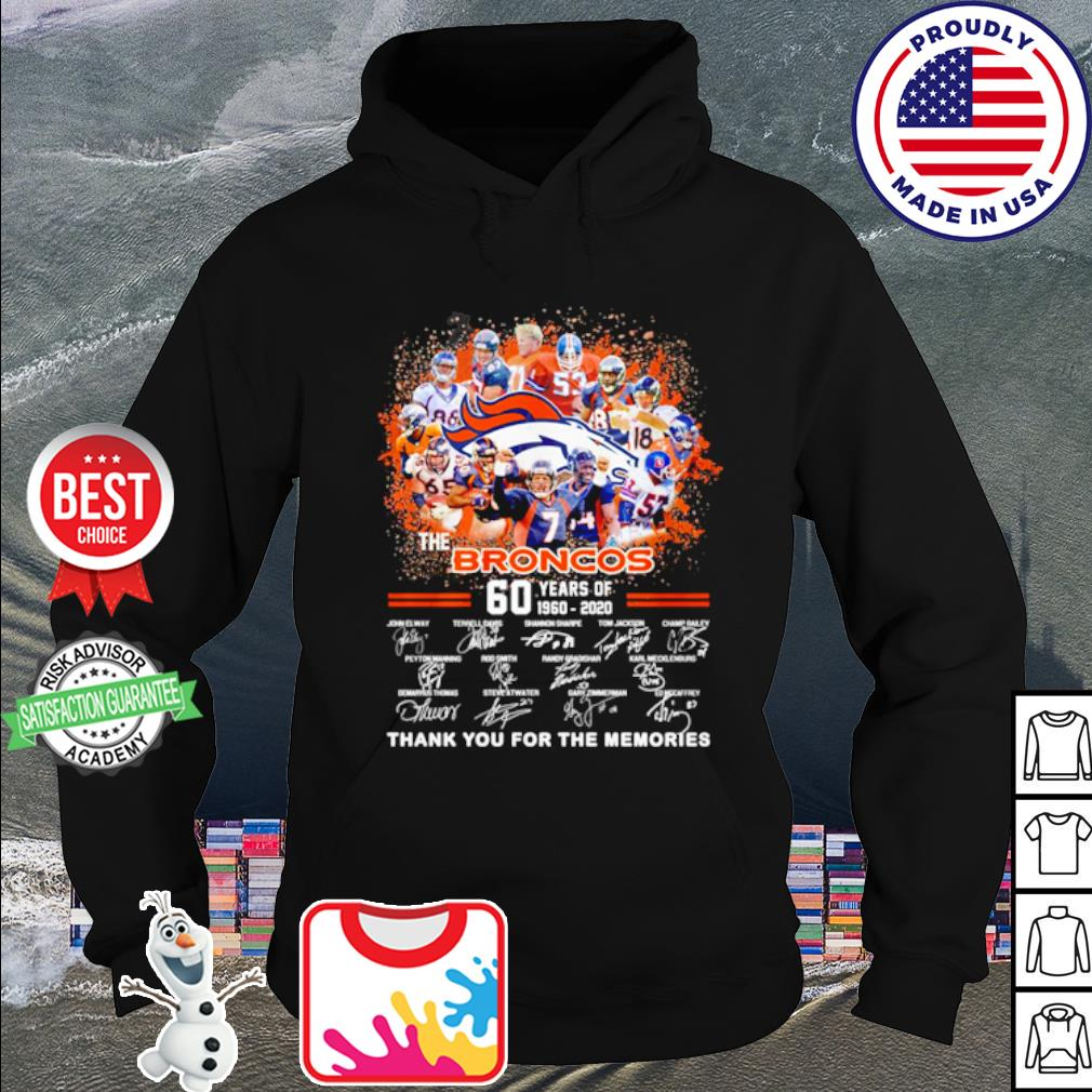 The Denver Broncos 60 years of 1960 2020 thank you for the memories s hoodie