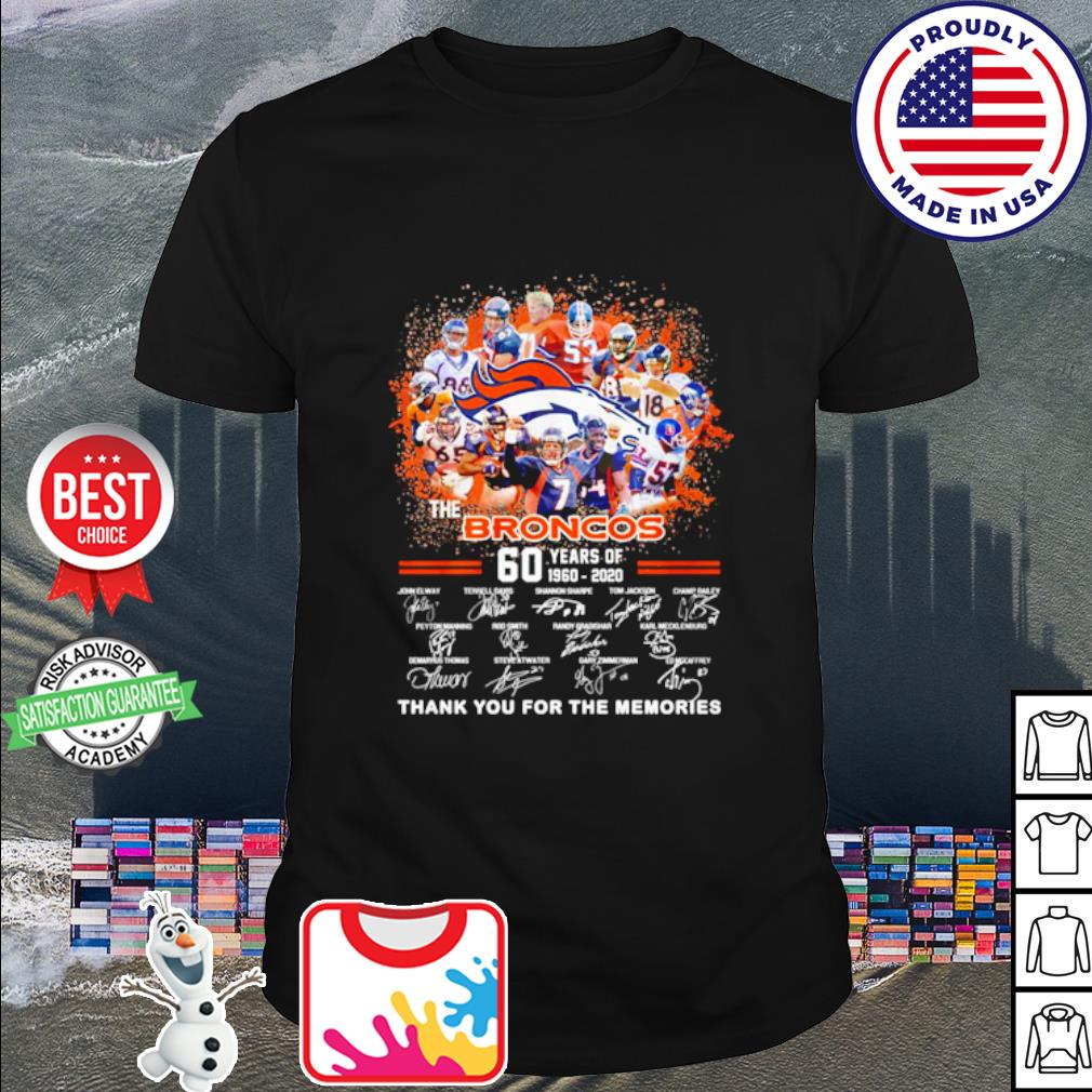 The Denver Broncos 60 years of 1960 2020 thank you for the memories shirt