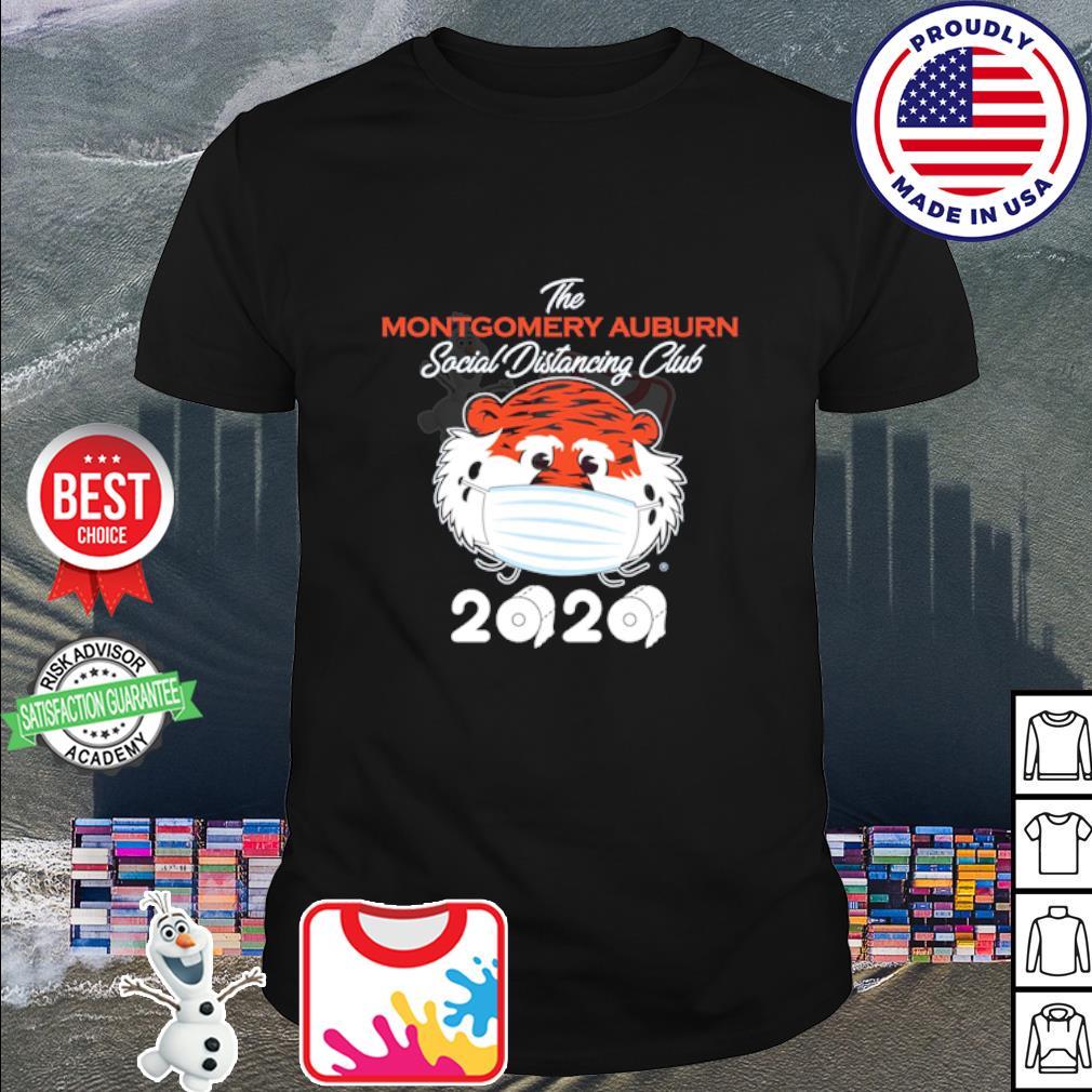 The montgomery Auburn Tigers social distancing club 2020 quarantine shirt