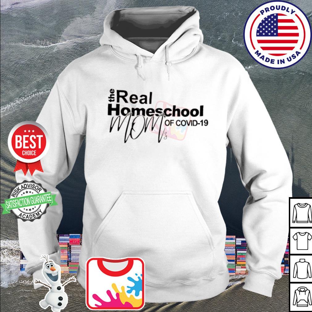 The real homeschool mom of Covid-19 s hoodie