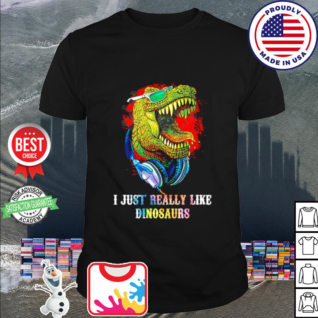 Watercolor I just really like dinosaurs shirt