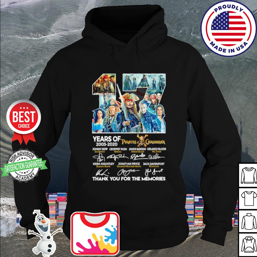 17 years of 2003 2020 Pirates of the Caribbean thank you for the memories s hoodie