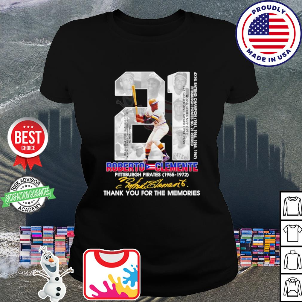 21 Roberto clemente Pittsburgh Pirates 1955 1972 thank You for the memories signature s ladies tee