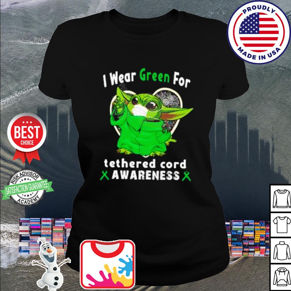 Baby Yoda I wear Green for tetherd cord awareness Covid 19 s ladies tee