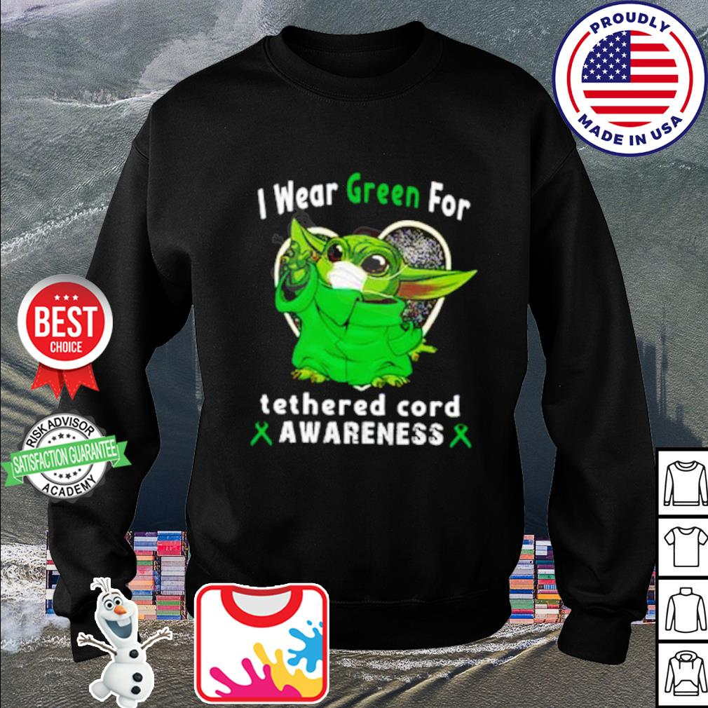 Baby Yoda I wear Green for tetherd cord awareness Covid 19 s sweater