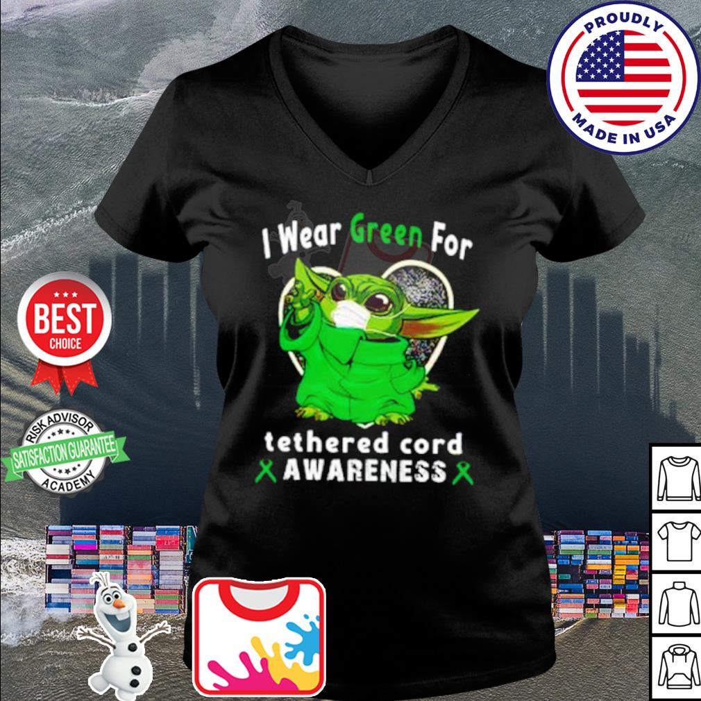 Baby Yoda I wear Green for tetherd cord awareness Covid 19 s v-neck t-shirt