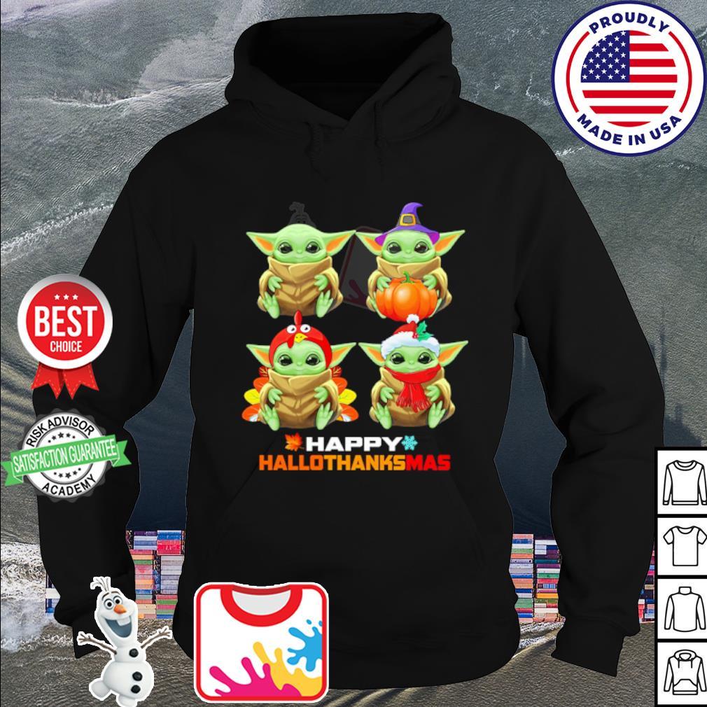 Baby Yoda Merry Christmas Happy Hallothanksmas s hoodie