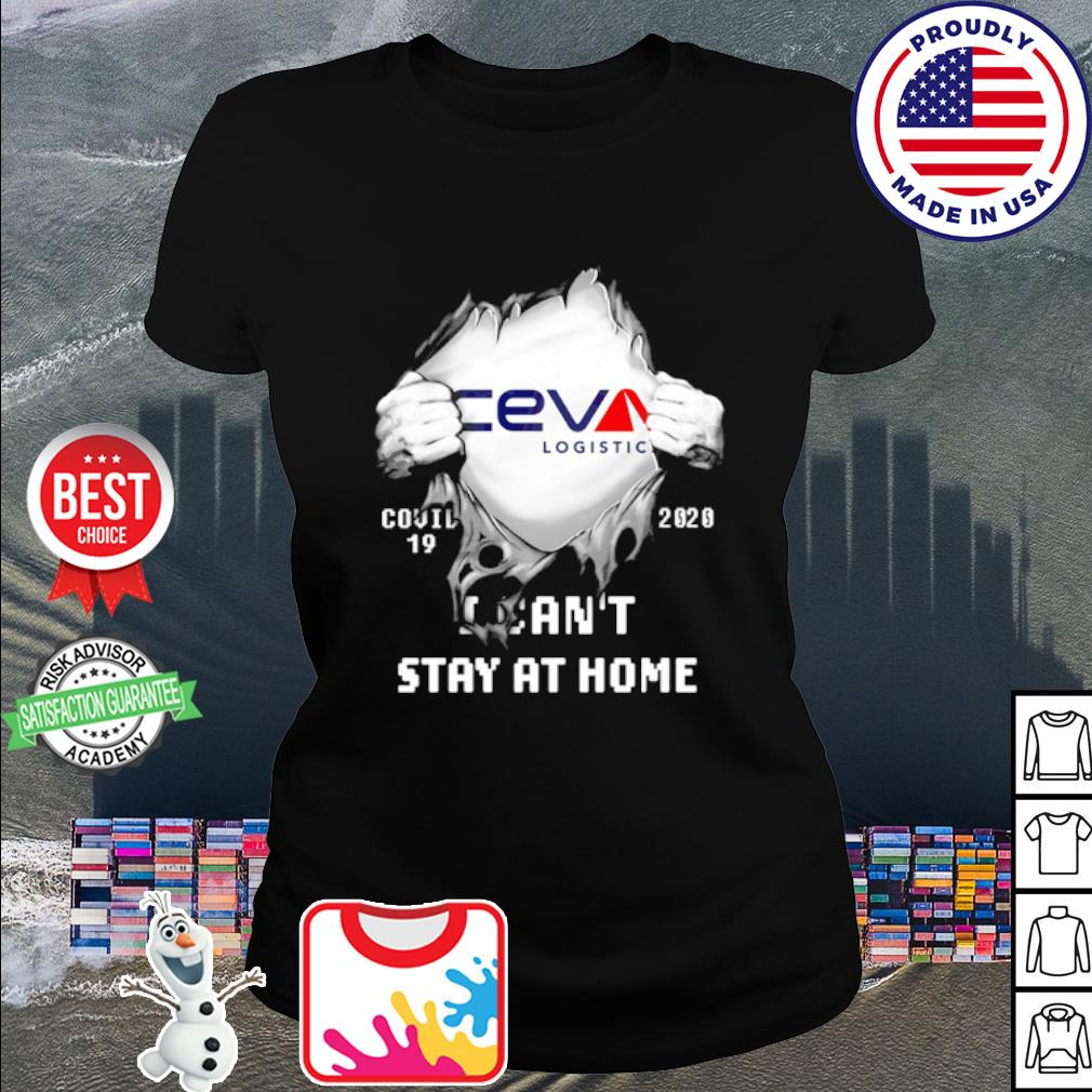 Ceva Logistic inside me Covid-19 2020 I can't stay at home s ladies tee