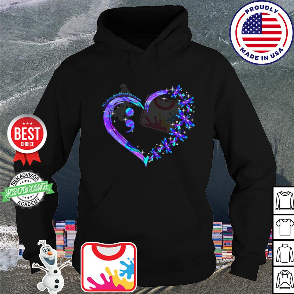 Dragonfly heart no story should end too soon s hoodie