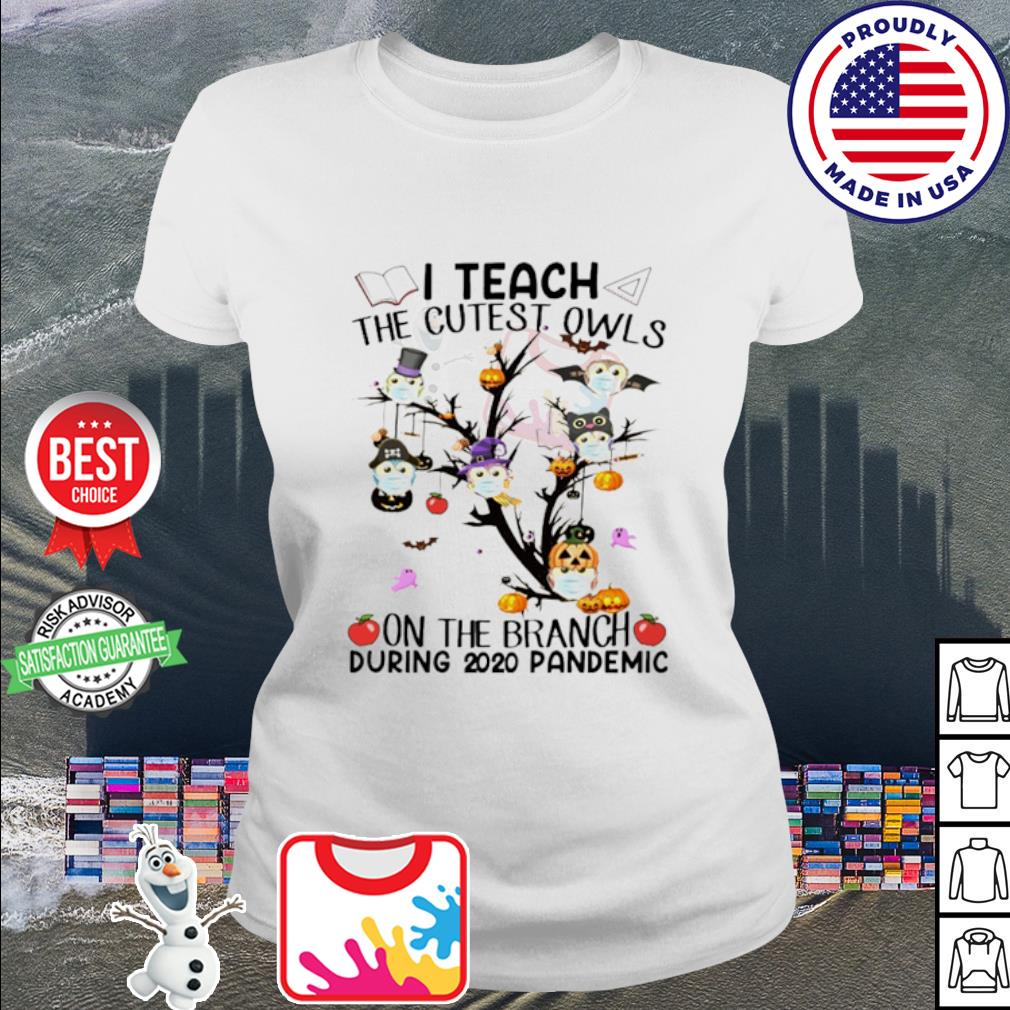 Halloween I teach the cutest owls on the branch during 2020 pandemic s ladies tee