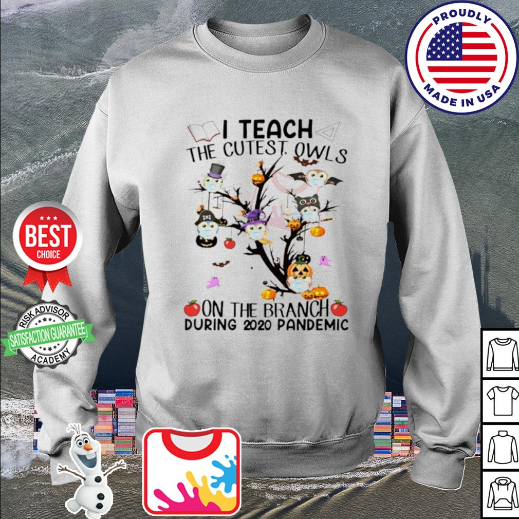 Halloween I teach the cutest owls on the branch during 2020 pandemic s sweater