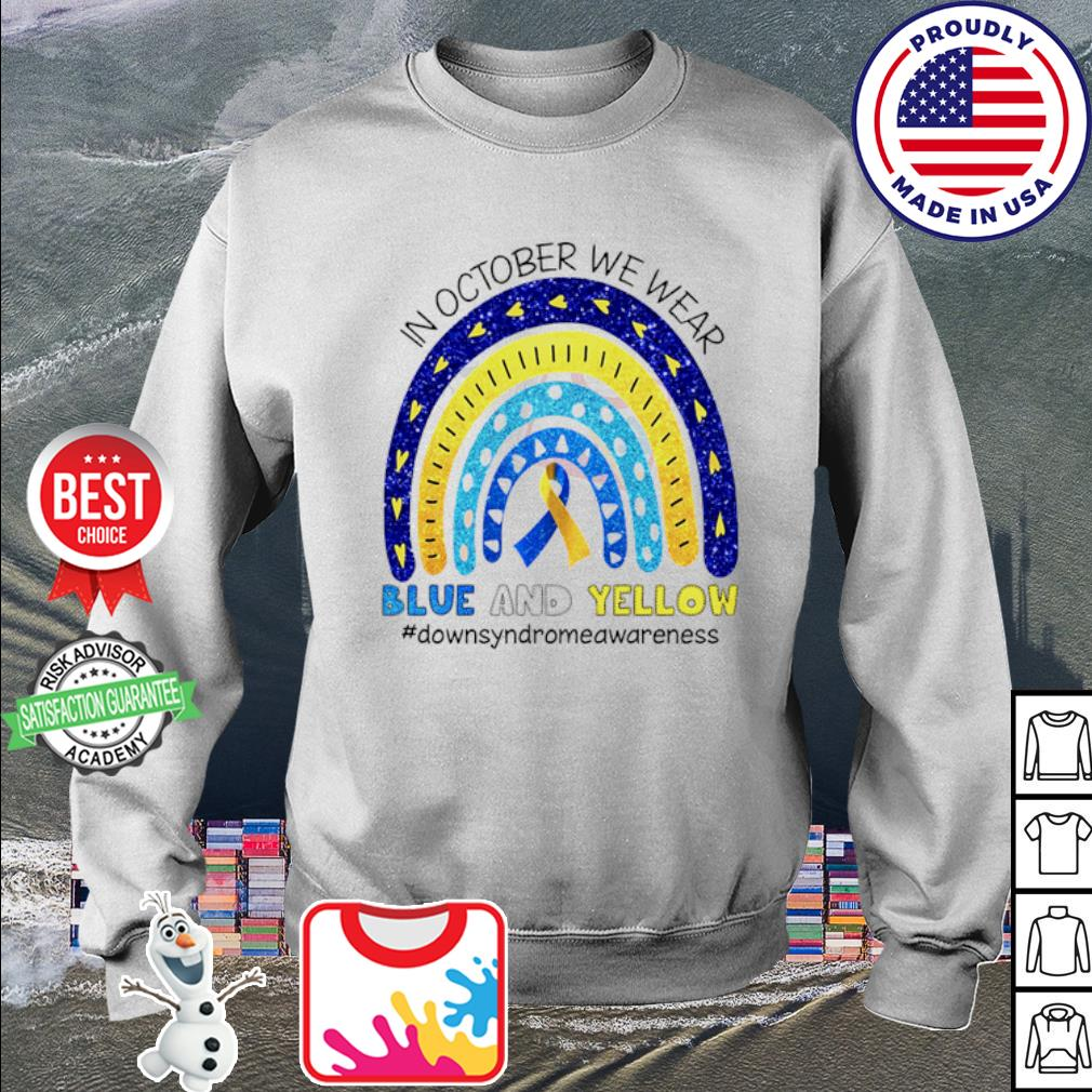 In October we wear blue and yellow #Downsyndromeawareness Shirt sweater